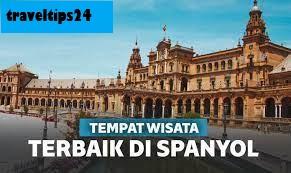 Tempat Terbaik untuk Dikunjungi di Spanyol